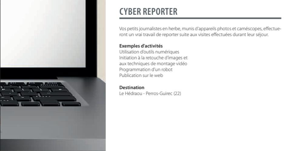 Séjour scolaire Cyber Reporter 0